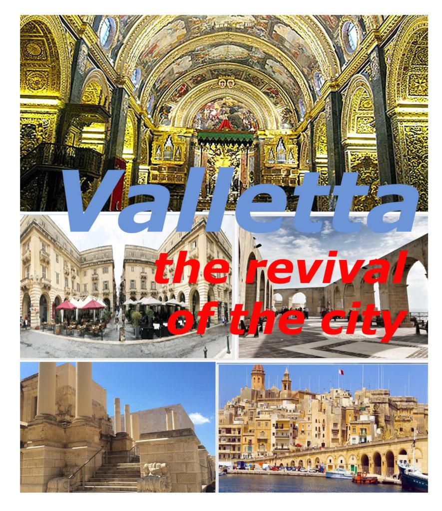La Valletta la rinascita della città